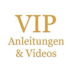 VIP Anleitungen & Videos